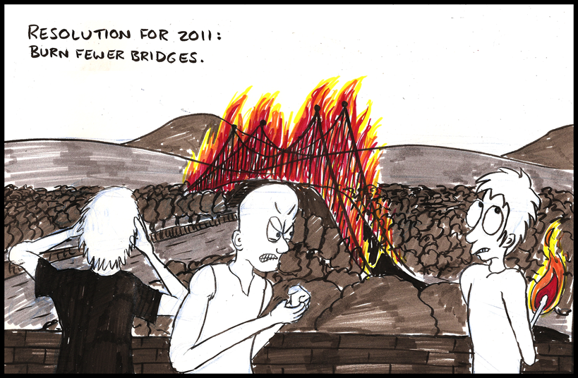 If you do do this, make sure you are not removing your only route of escape. [Copyright 2011 Luke Surl Comics and Arson Tips]