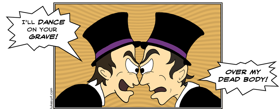 You may ask why I drew people in classy top hats for this cartoon. I ask, why haven't I drawn people in classy top hats in all previous cartoons?