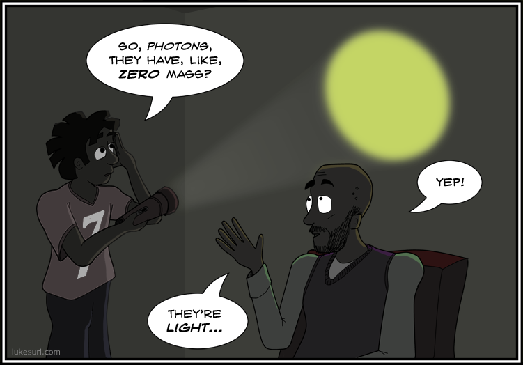 If you want to say that photons have 'relativistic mass' equal to h/λc then go read some other webcomic. We don't want your sort here.